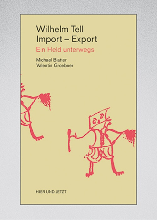 Wilhelm Tell, Import – Export